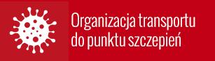 Organizacja transportu do punktu szczepień